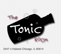 The Tonic Room - Chicago,IL